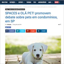 Spaces e Olá Pet! debate sobre os pets em condomínios em SP